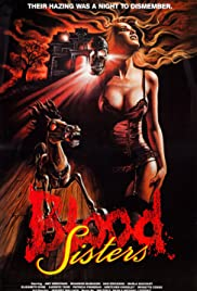 Blood Sisters(1987) Poster - Movie Forum, Cast, Reviews