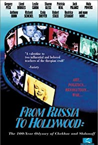 Primary photo for From Russia to Hollywood: The 100-Year Odyssey of Chekhov and Shdanoff