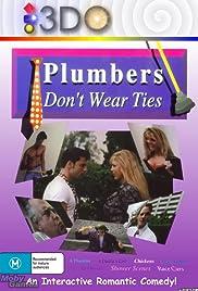 Risultati immagini per Plumbers Don't Wear Ties