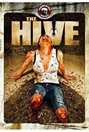 The Hive (2008) Poster - Movie Forum, Cast, Reviews