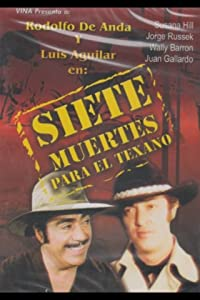 Freemovies downloads Siete muertes para el texano Mexico [320x240]