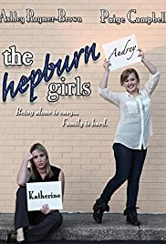 The Hepburn Girls (2013) 720p