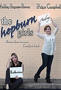 Primary photo for The Hepburn Girls