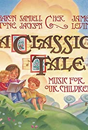 A Classic Tale. Music for Our Children Poster