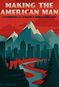 Making the American Man (2016)