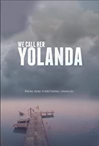 Primary photo for We Call Her Yolanda