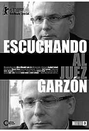Escuchando al juez Garzón Poster