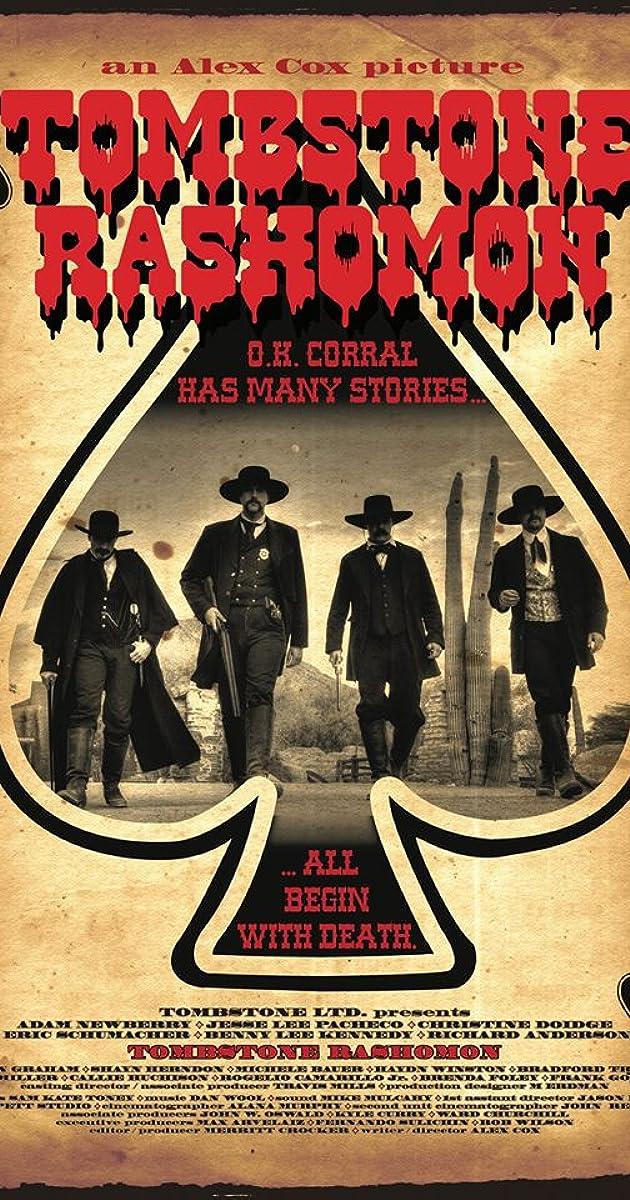 Tombstone-Rashomon (2017) - IMDb