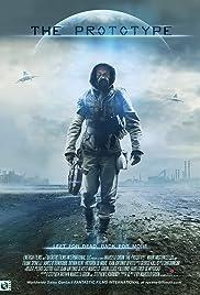 The Prototype Poster - Movie Forum, Cast, Reviews