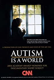 Autism Is a World (2004)