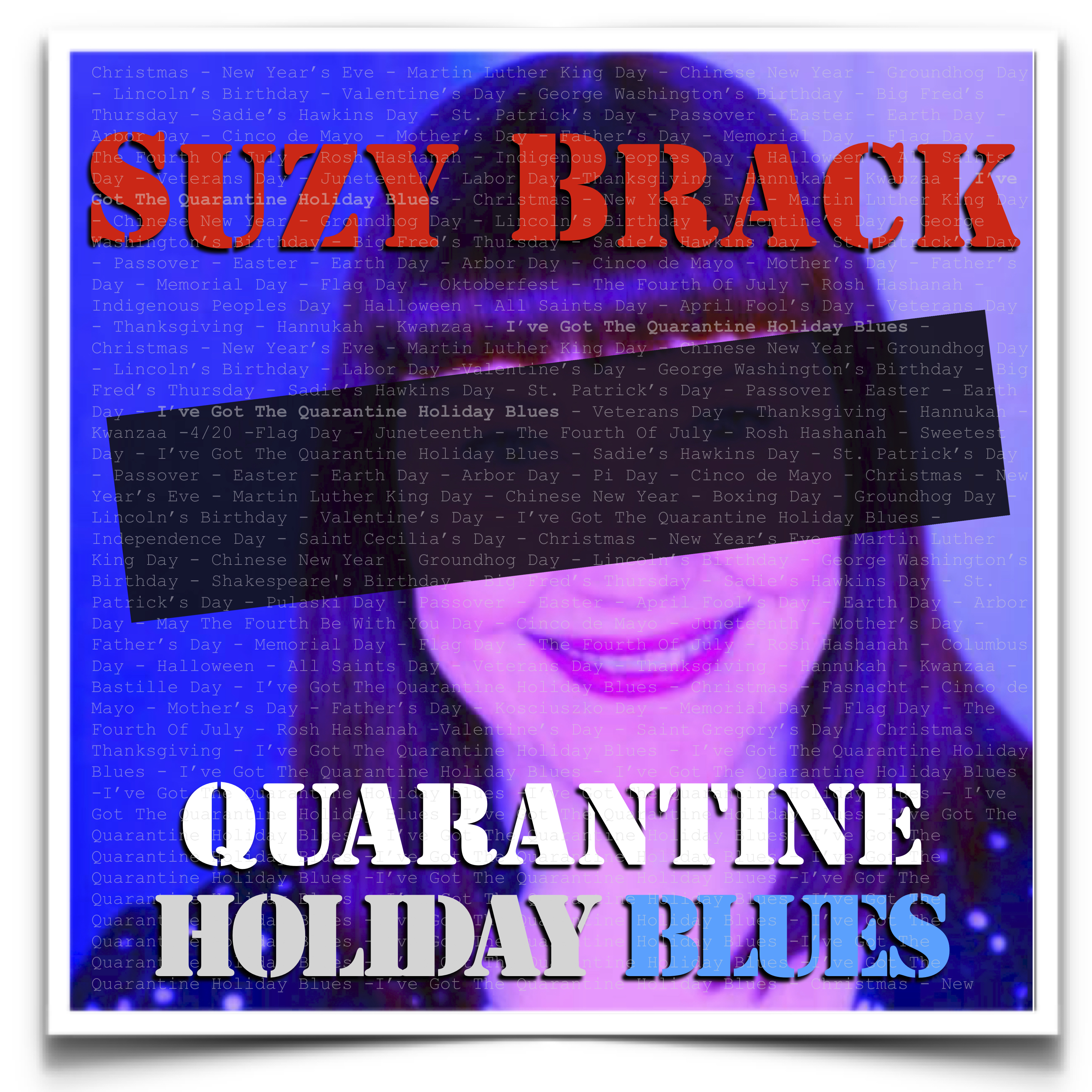 https://suzybrack.hearnow.com | Quarantine Holiday Blues | CD
