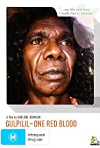 Primary image for Gulpilil: One Red Blood