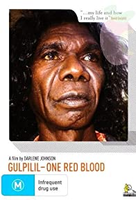 Primary photo for Gulpilil: One Red Blood