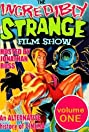 The Incredibly Strange Film Show (1988) Poster
