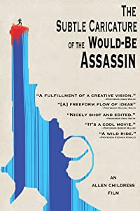 Spanish movie subtitles download The Subtle Caricature of the Would Be Assassin by none [WQHD]