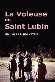 La voleuse de Saint-Lubin (1999)