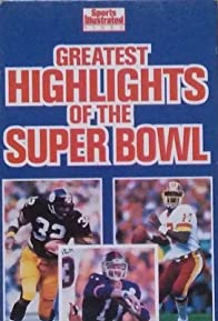 Primary photo for Sports Illustrated Greatest Highlights of the Super Bowl
