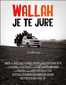 Wallah Je te jure (2016)