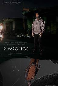 Jamal Lloyd Johnson in 2 Wrongs (2018)