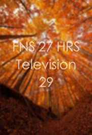 FNS 27 HRS Television 29 Poster