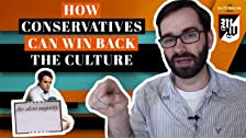 Cómo los conservadores pueden recuperar la cultura
