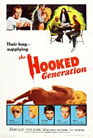 The Hooked Generation (1971) Poster - Movie Forum, Cast, Reviews