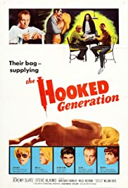 The Hooked Generation (1968) Poster - Movie Forum, Cast, Reviews