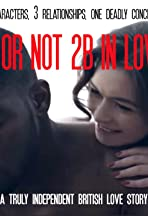 2b or Not 2b in Love