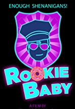 Rookie Baby