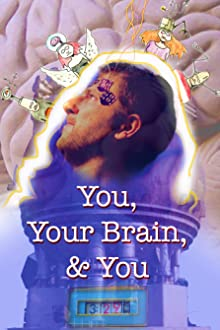 You, Your Brain, & You (2020)
