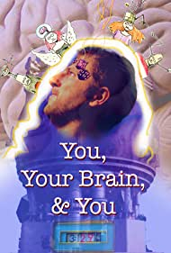 You, Your Brain, & You (2015)