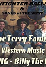 Western Music Cowboy Song Billy the Kid the Terry Family