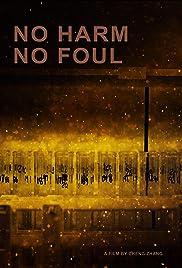 No Harm No Foul Poster