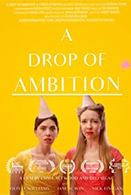 A Drop of Ambition (2019)