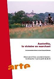 Austerlitz, la victoire en marchant Poster