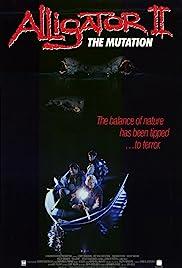 Alligator II: The Mutation(1991) Poster - Movie Forum, Cast, Reviews