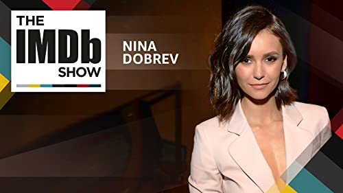 "Nina Dobrev Picks Her Perfect ""Fam"" and Finally Graduates from TV High School"