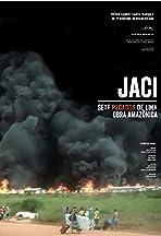 Jaci, Seven Sins of an Amazonian Work