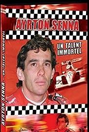 Ayrton Senna: Un Talent Immortel Poster