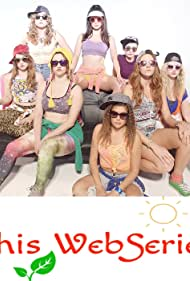 Dye-Anne Klein, Steph Barkley, Kelly Frazier, Marisa Dzintars, Marisa Van den Borre, Caitlin Carleton, and Chelsea Didier in This WebSeries (2016)