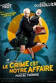 Le crime est notre affaire (2008)
