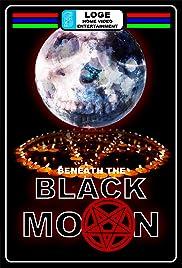 Beneath the Black Moon Poster