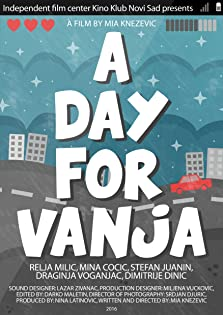 A day for Vanja (2016)