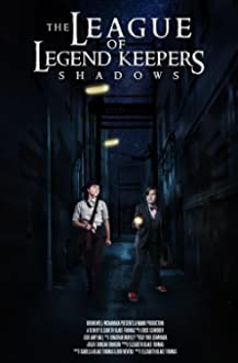 The League of Legend Keepers: Shadows (2017)