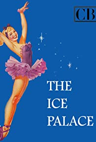 Primary photo for The Ice Palace