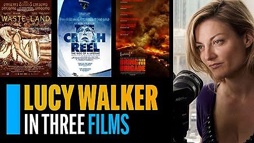 Lucy Walker in Three Films