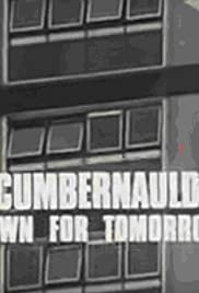 Cumbernauld, Town for Tomorrow Poster