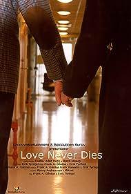 Love Never Dies (2003)