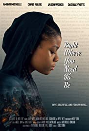 Right Where You Need to Be Poster