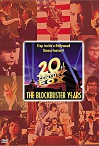 Primary photo for Twentieth Century Fox: The Blockbuster Years